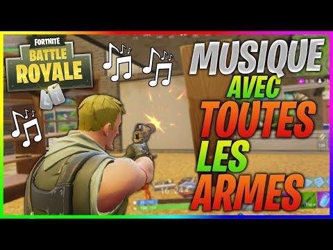 musique-avec-toutes-les-armes-de-fortnite-battle-royale-!!