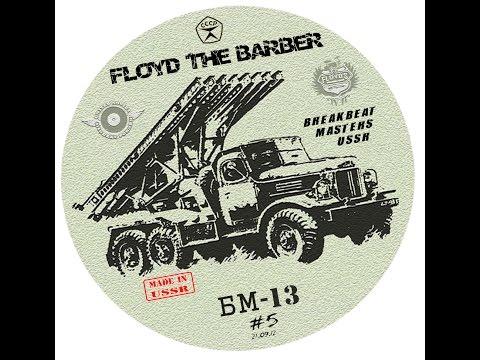Floyd the Barber - Big Beat & Breakbeat mix (vol 4)