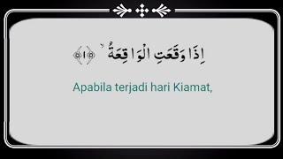 Surah Al Waqiyah || Mencegah kemiskinan dan dimudahkan segala urusan || arab dan terjemahan