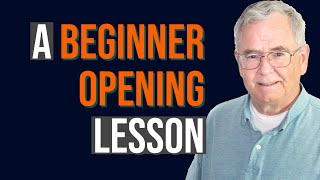 A Beginner Opening Lesson | Chess Openings Explained