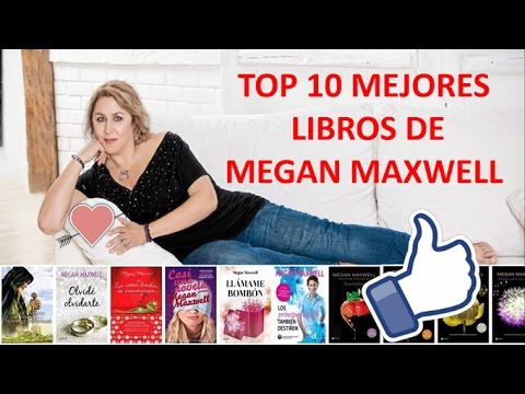 top-10-mejores-libros-de-megan-maxwell