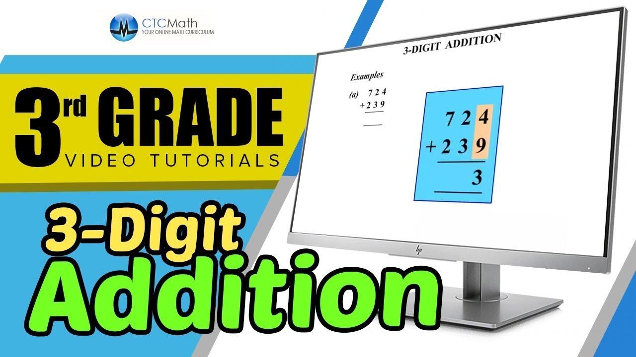 3rd Grade Math Tutorials: 3-Digit Addition - YouTube