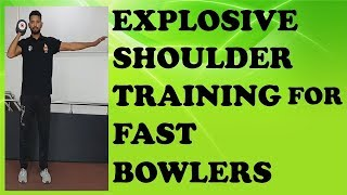 Explosive Shoulder Training for FAST BOWLERS