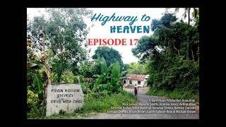 Highway to Heaven Radio Drama ep 17