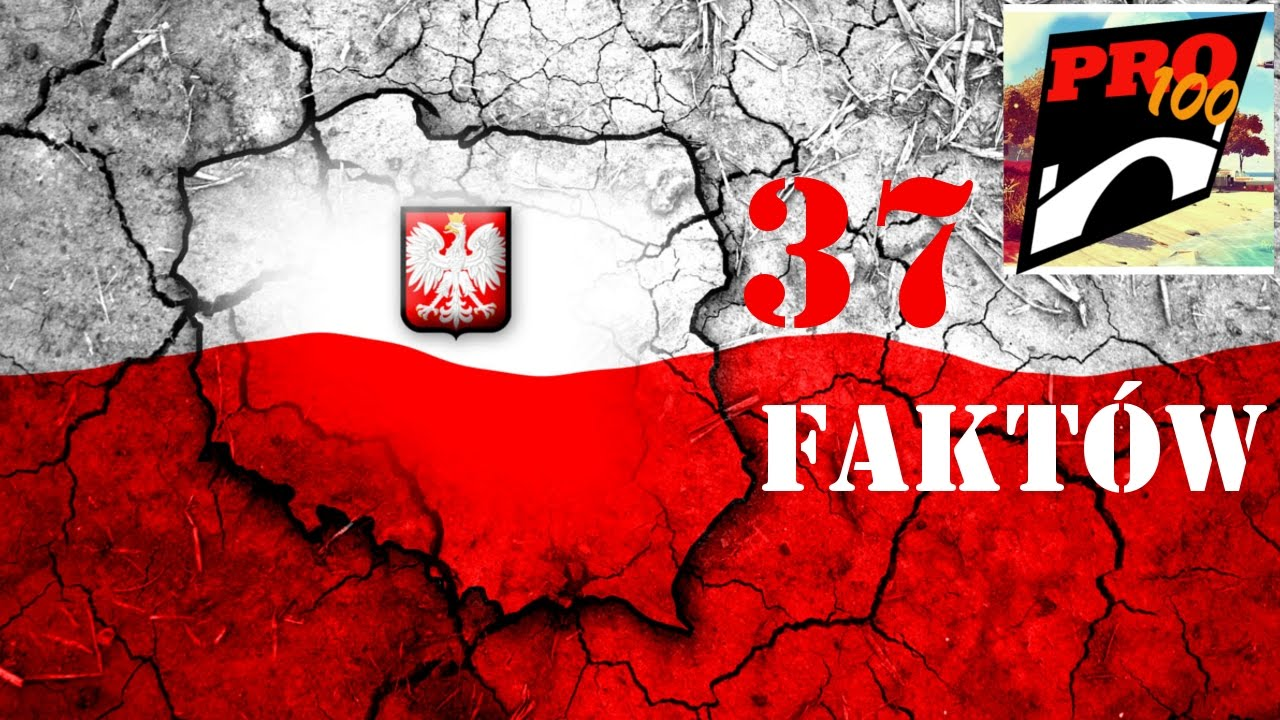 POLSKA (37) FAKTY NIE MITY