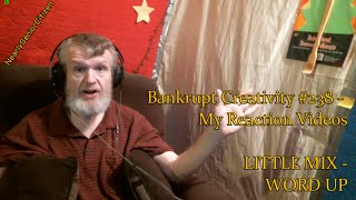 LITTLE MIX - WORD UP : Bankrupt Creativity #238 - My Reaction Videos