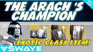 The Arach's Champion Dead Orbit Exotic Class Items Guide