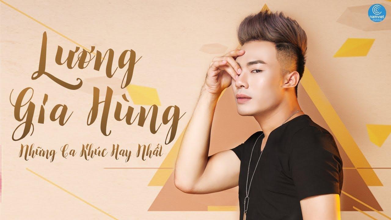 Thumb Yêu Để Rồi Chia Tay - Lương Gia Hùng 2017   Những Ca Khúc Hay Nhất 2017 của Lương Gia Hùng