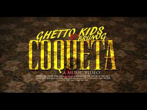 Ghetto Kids ft. BrunOG - Coqueta [Official Music Video]