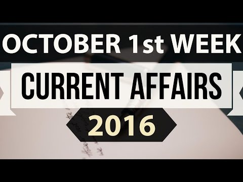 (English) October 2016 1st week current affairs MCQ (SSC,UPSC,IAS,IBPS,RAILWAYS,bank,PSC,CLAT,RRB)