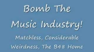 Watch Bomb The Music Industry Matchless Considerable Weirdness The B48 Home video