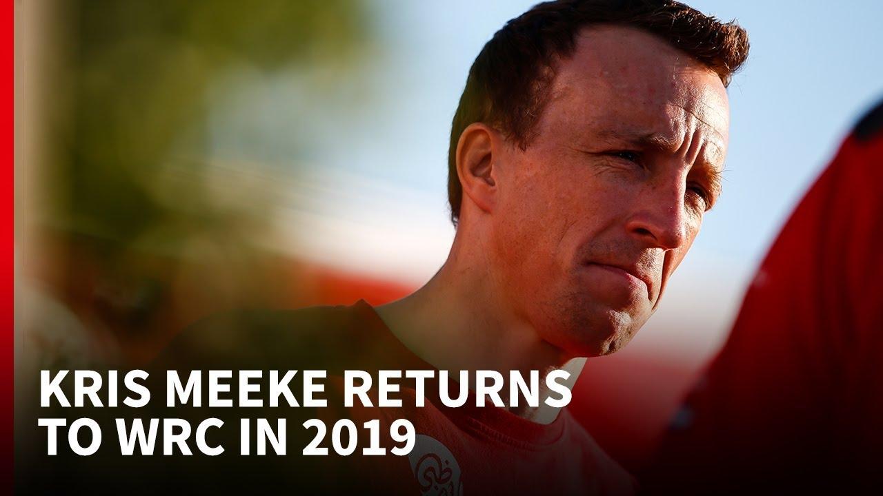 kris-meeke-returns-to-wrc-for-2019