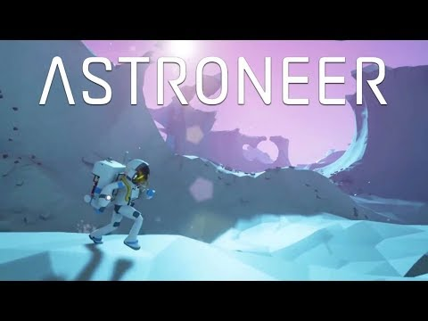 Astroneer: Excavate to accumulate!