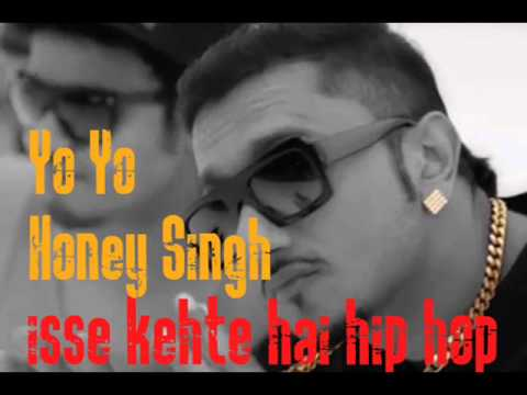 Ise Kehte Hai Hip Hop Feat Honey Singh