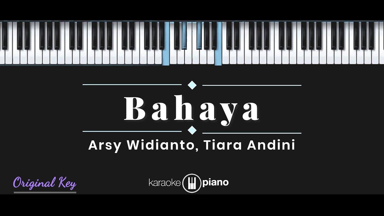 Download Bahaya - Arsy Widianto, Tiara Andini (KARAOKE PIANO)