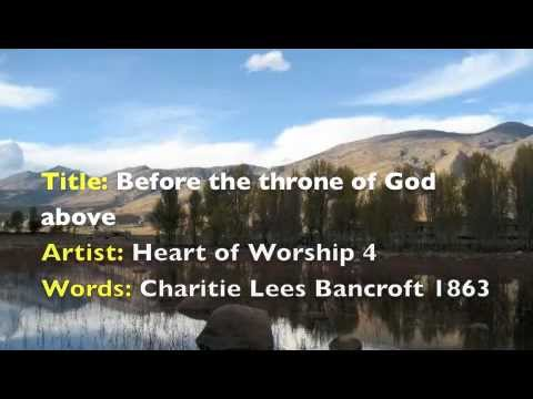 Before The Throne of God Above (lyrics & chord) Heart of Worship 4 ...