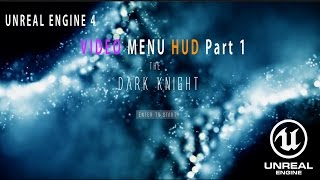 Unreal Engine 4 Video Menu Hud Part 1
