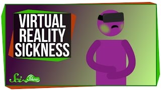 Why Does Virtual Reality Make Me Sick?