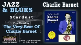 Charlie Barnet And His Orchestra - Stardust