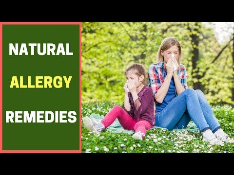 Natural Allergy Remedies | Natural Home Remedies for Allergies | Non-Toxic Allergy Anti-Histamines