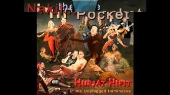 Hurjat Hipit live in the Unplugged - Hurjat Hipit ratsastaa jälleen