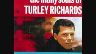 Turley Richards - Love Minus Zero - No Limit