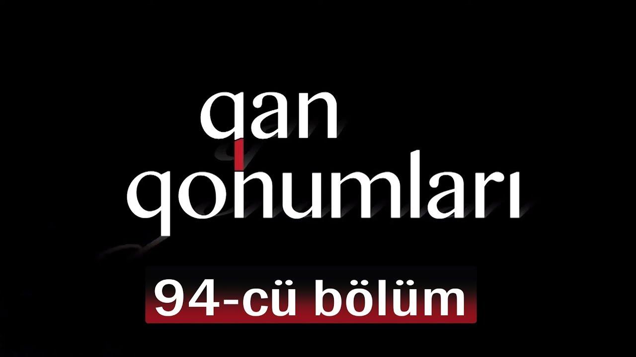 Qan Qohumları (94-cü bölüm)