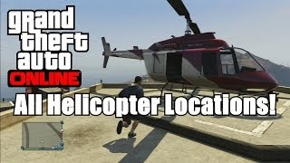 GTA V Online - All Free Helicopter Spawn Locations! (GTA 5)