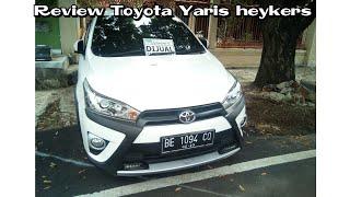 Review Toyota Yaris Heykers Manual 5speed pra Facelift Indonesia