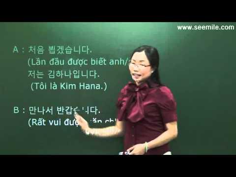 (Vui học hội thoại tiếng Hàn) 7.Các biểu hiện chào hỏi 인사말