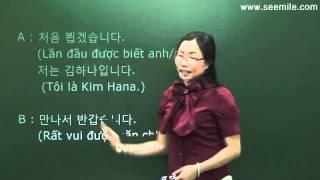 (Vui học hội thoại tiếng Hàn) 7.Các biểu hiện chào hỏi 인사말 by seemile.com
