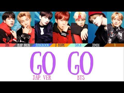 BTS (日本語字幕) - Go Go Japanese Ver. Lyrics [Color Coded Lyrics](Kan/Rom/Eng)(Official Audio)
