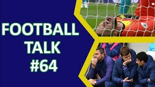 FOOTBALL TALK - FOOTBALL PODCAST   GAMEWEEK 8   PREMIER LEAGUE REVIEW   SPURS RANT AND CHAT