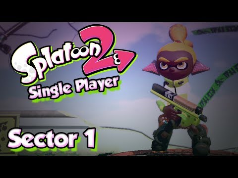 Splatoon 2 Story Mode #1 - Sector 1 & The Octo Oven (Single Player W/ DUDE)