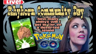 !LIVE POKEMON GO W/ fun&crazy sunny!  doing RHYHORN CDAY on a deserted island for 1hr