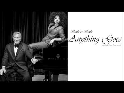 Lady Gaga Feat. Tony Bennet - Anything Goes