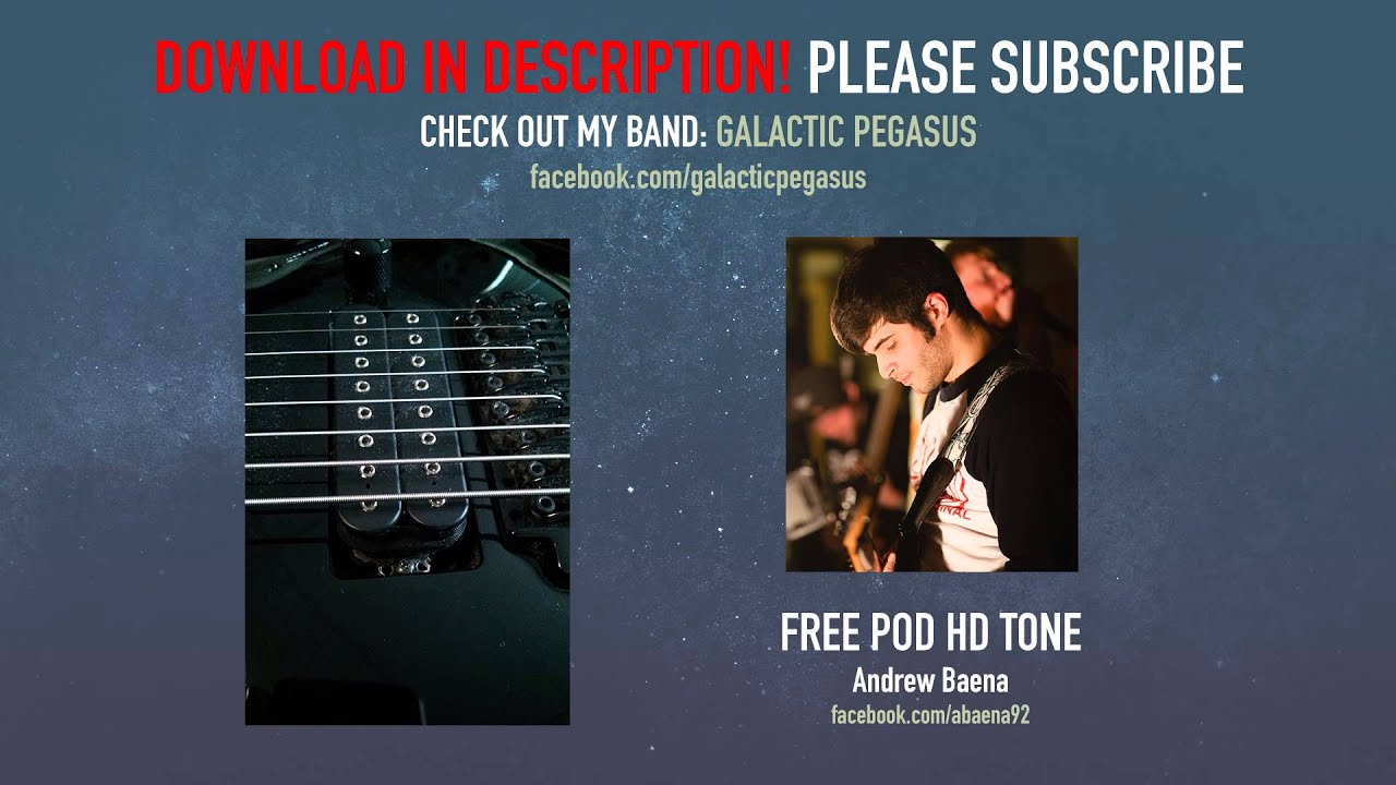 free pod hd pro djent metalcore guitar tone download andrew baena youtube. Black Bedroom Furniture Sets. Home Design Ideas