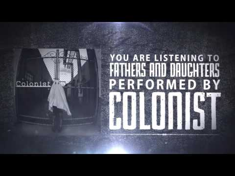 Colonist - Fathers & Daughters [Lyric Video] (2016) Chugcore Exclusive