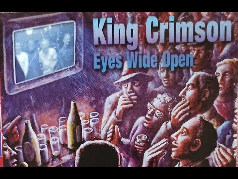 Клип King Crimson - Eyes Wide Open