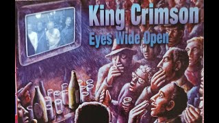 Скачать King Crimson Eyes Wide Open 2003