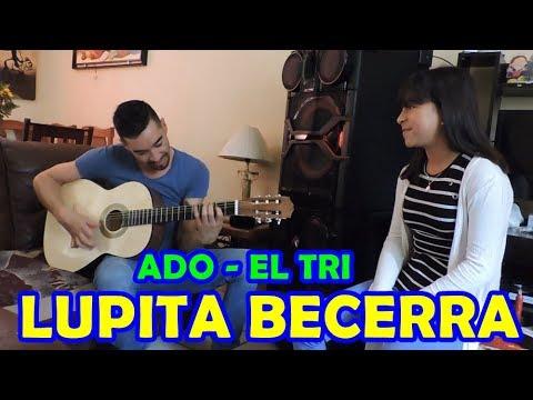 Lupita Becerra / ADO Cover Del TRI / Tia de Janeth Guadalupe