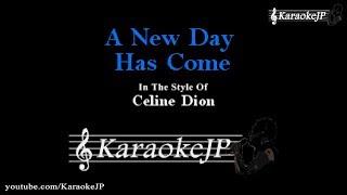 A New Day Has Come (Karaoke) - Celine Dion