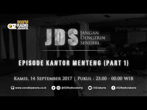 JDS (Jangan Dengerin Sendiri) - Episode Kantor Menteng - Part 1