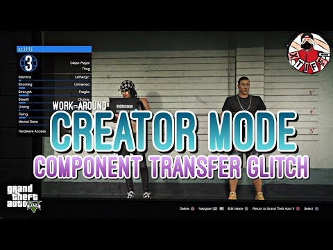 *OLD - MAY NOT WORK* GTA5 - CREATOR MODE COMPONENT TRANSFER GLITCH 1 - 동영상