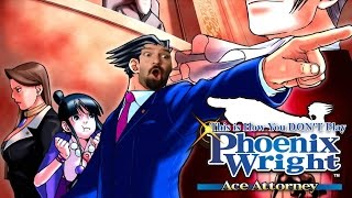 this is how you don t play phoenix wright ace attorney