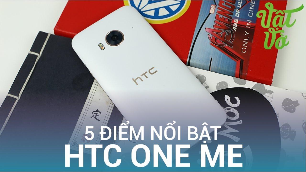 Vật Vờ| 5 lý do HTC One ME đánh bật đối thủ trong tầm tiền chính hãng