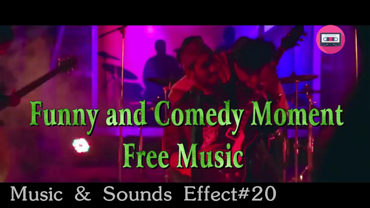 No Copyright #TOPFunny & Comedy Moment Background Music Free To Use