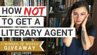 How NOT to Get a Literary Agent | iWriterly