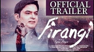 Firangi Tariler 2017 | Firangi Kapil Sharma | Fan Made Trailer of Firangi 2017