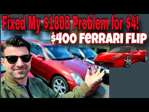 Flipping $400 into a Ferrari - $4 fixed my $1800 transmission - Flying Wheels